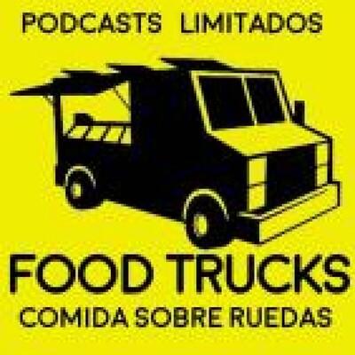 Food Trucks, Comida sobre ruedas