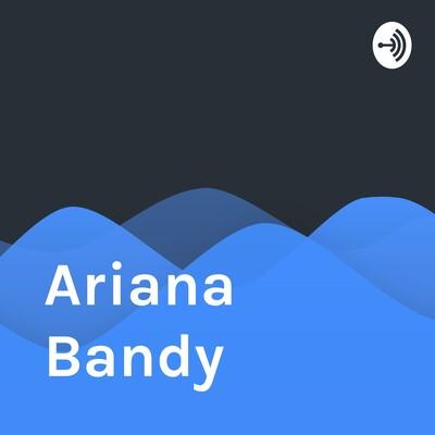 Ariana Bandy