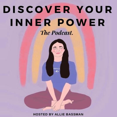 Discover Your Inner Power Podcast