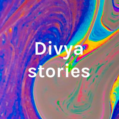 Divya stories