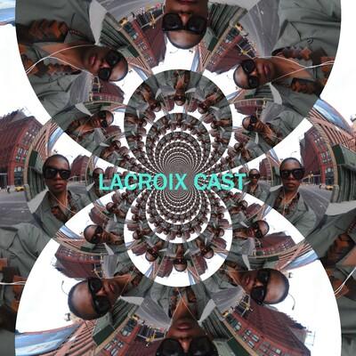 Lacroix Cast
