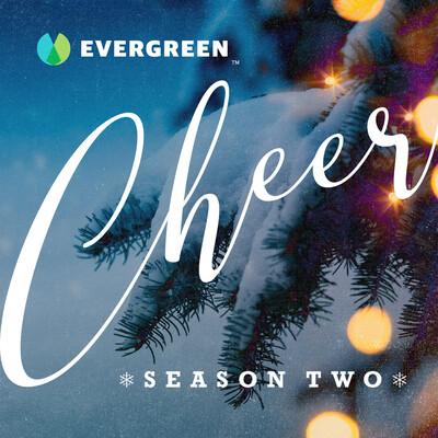 Evergreen Cheer