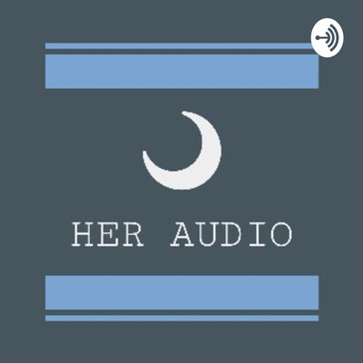 HER AUDIO