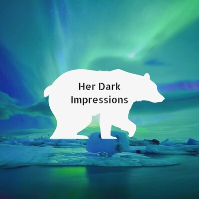 Her Dark Impressions Podcast