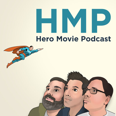 Hero Movie Podcast