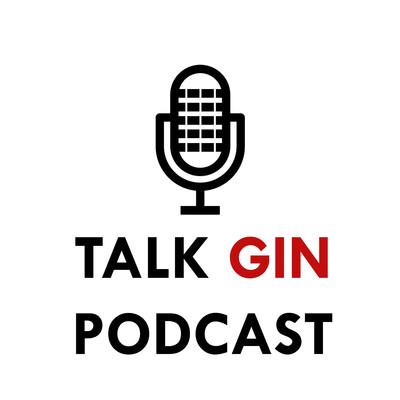 Talk Gin Podcast