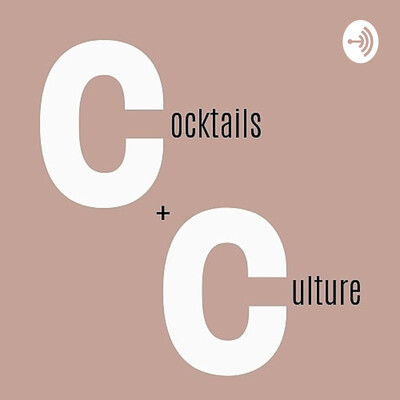 Cocktails and Culture