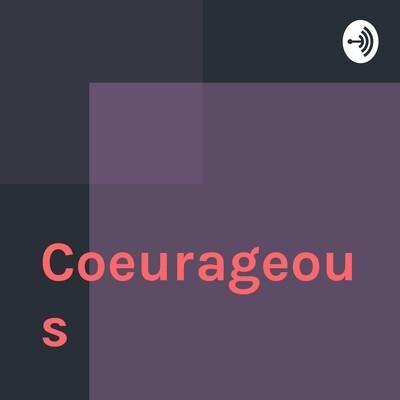 Coeurageous