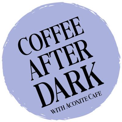 Coffee After Dark