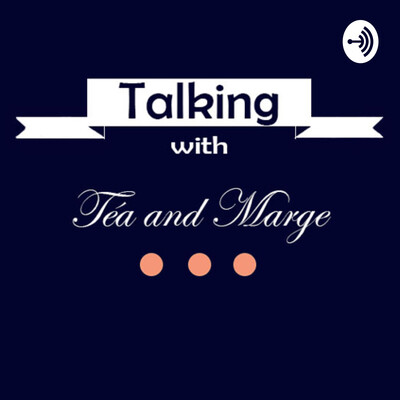 Talking with Téa and Marge