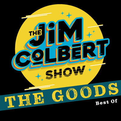 Jim Colbert Show: The Goods