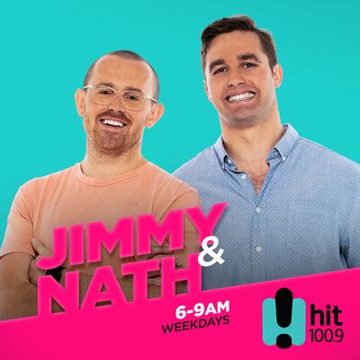 Jimmy & Nath - Hit Hobart 100.9