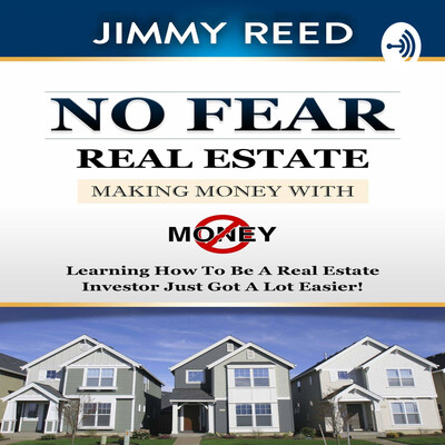 Jimmy Reed No Fear Real Estate