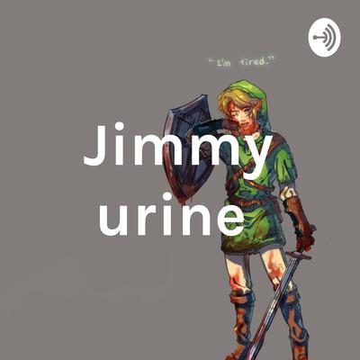 Jimmy urine