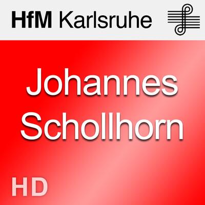 Johannes Schöllhorn Meisterkurs
