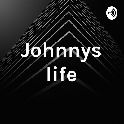 Johnnys life