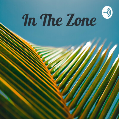 In The Zone: by Lady J