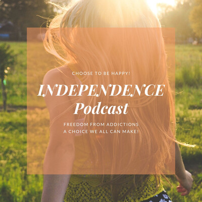 Independence Podcast