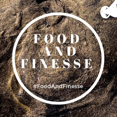Food & Finesse
