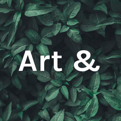 Art &