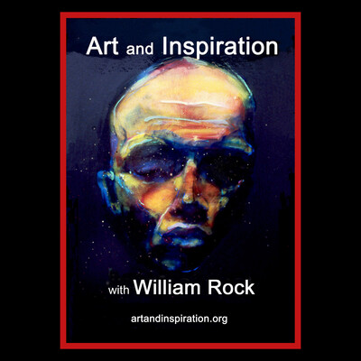 Art and Inspiration with William Rock