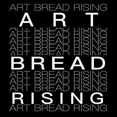 Art Bread Rising