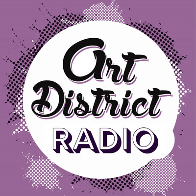 Art District Radio Podcasts