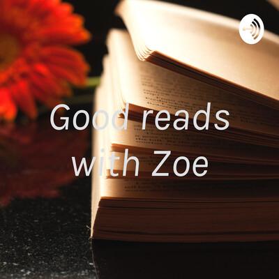 Good reads with Zoe