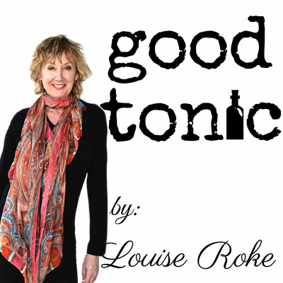Good Tonic by Louise Roke