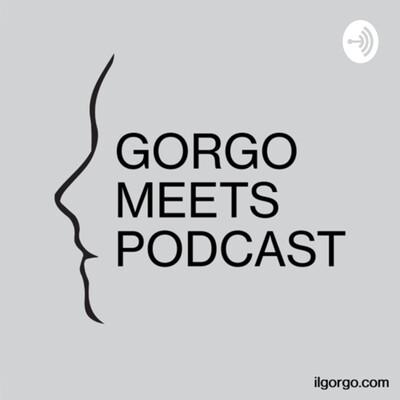 Gorgo meets Podcast