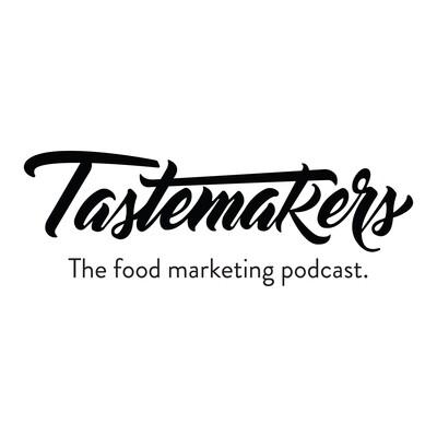Tastemakers Podcast