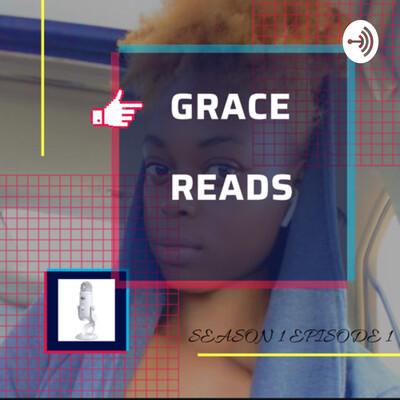 GRACE READS