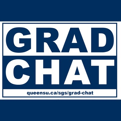 Grad Chat - Queen's School of Graduate Studies
