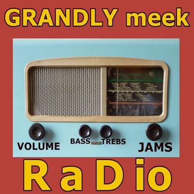 Grandly Meek Radio