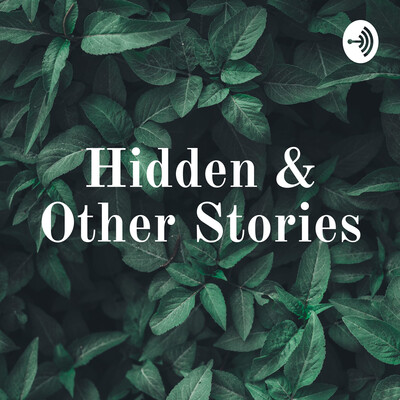 Hidden & Other Stories