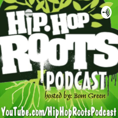 Hip Hop Roots Podcast