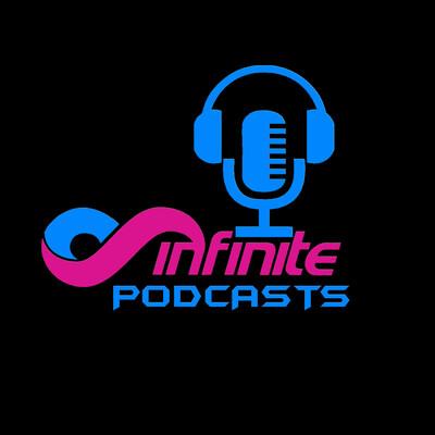 Infinite Podcasts