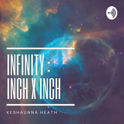 Infinity inch x inch