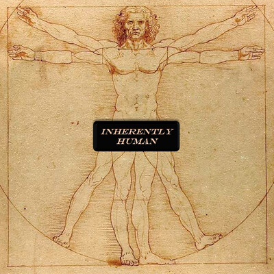 Inherently Human