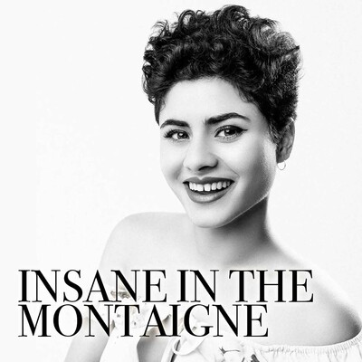 Insane In The Montaigne