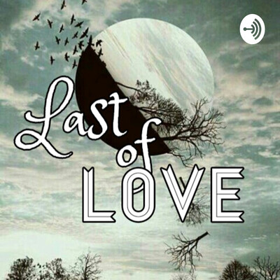 Last of Love Poetry