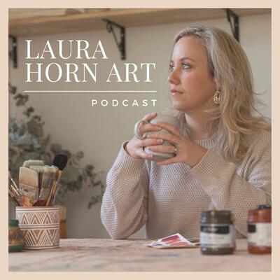 Laura Horn Art Podcast
