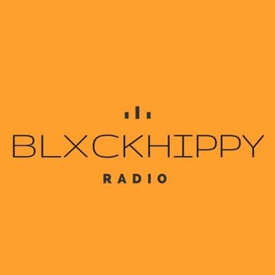 BLXCKHIPPYRADIO's Podcast
