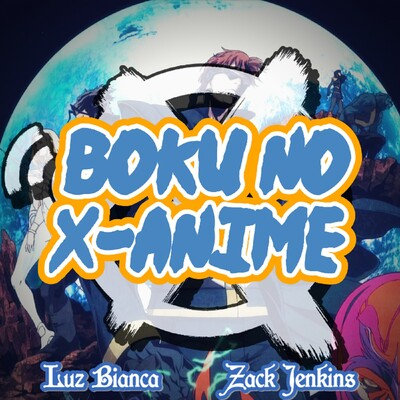 Boku No X-Anime
