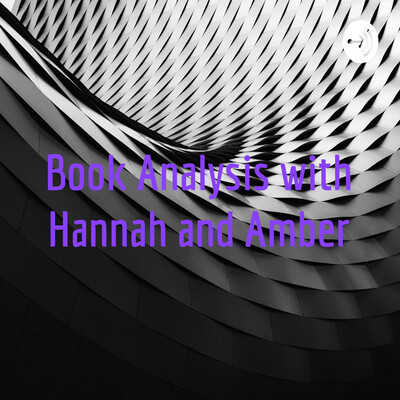 Book Analysis with Hannah and Amber