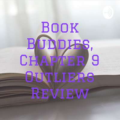 Book Buddies, Chapter 9 Outliers Review