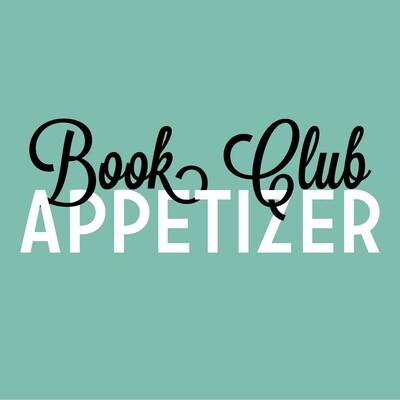 Book Club Appetizer