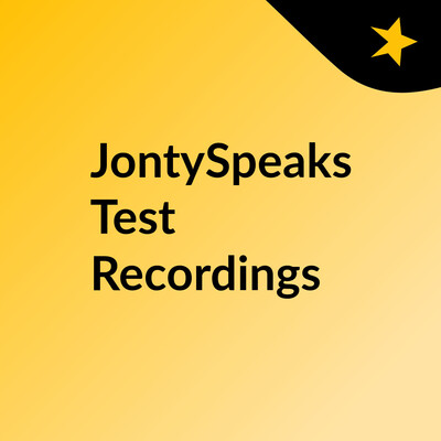 JontySpeaks Test Recordings
