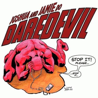Joshua and Jamie Do Daredevil