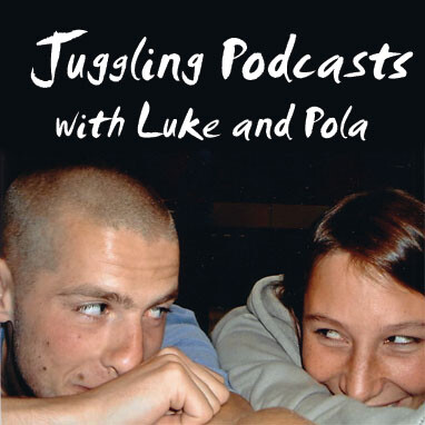 Juggling Podcasts
